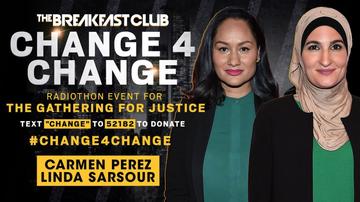 Change 4 Change - Carmen Perez & Linda Sarsour Discuss Criminal Justice Reform And More