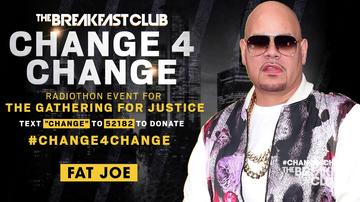 Change 4 Change - Fat Joe Uses His Voice For Social Change