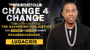Change 4 Change - Ludacris Chimes In To Donate To #Change4Change