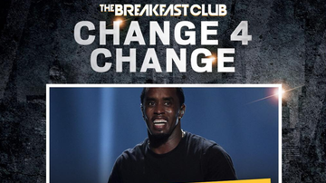 Change 4 Change - Diddy Just Donated $100,000 To #Change4Change