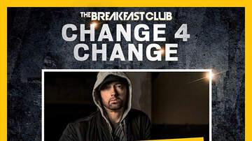 Change 4 Change - Eminem Makes Incredible $150,000 Donation To #Change4Change