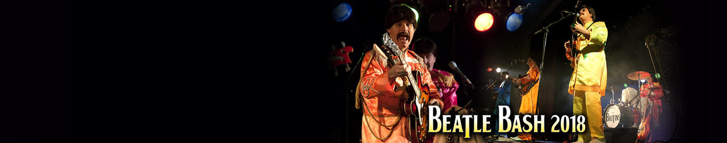 GET TICKETS: Our 15th Annual & Final Beatle Bash - Friday, 3/2