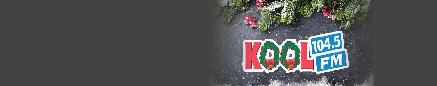 "Your Christmas Favorites are on KOOL 104.5. It's a ""KOOL Christmas""!"