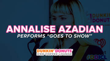 Dunkin' Donuts Iced Coffee Lounge - Annalise Azadian Performs Goes to Show and More Live