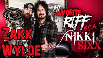 Nikki Sixx - My Favorite Riff with Nikki Sixx: Zakk Wylde