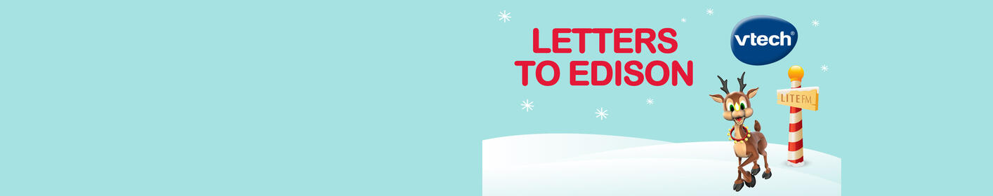 Send Edison your holiday letter for a chance to win $500 to Toys R Us and VTech Toys!