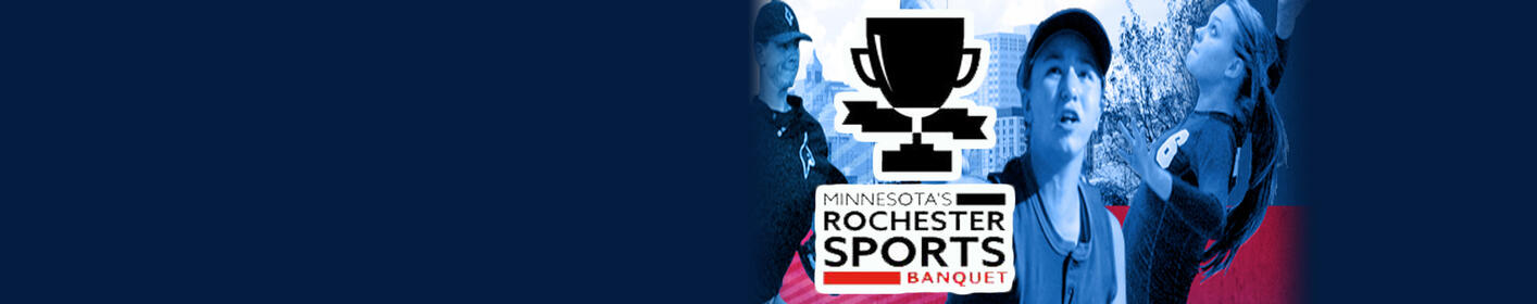 Minnesota's Rochester Sports Banquet - Get Tickets!
