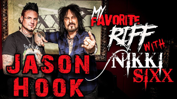 Nikki Sixx - My Favorite Riff with Nikki Sixx: Jason Hook (FFDP)
