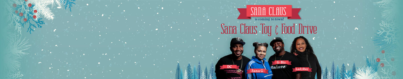 Help out this Holiday season with the Sana Claus Toy & Food Drive