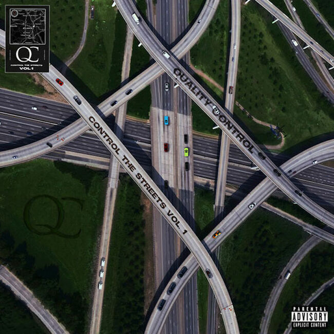 Quality Control - 'Control The Streets Vol. 1'