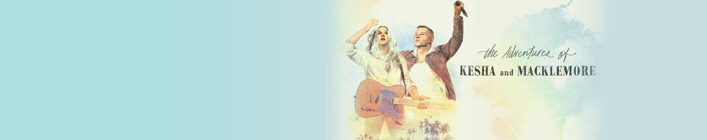Win Tix to see The Adventures of Kesha and Macklemore!