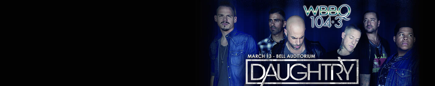 DAUGHTRY - Live In Concert: 3/13 @ Bell Auditorium! Click For Info!
