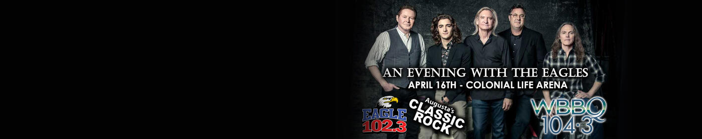 An Evening With The EAGLES - 4/16 @ Colonial Life Arena!