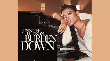 Tony Brown and The Quiet Storm - NEW VIDEO: JENNIFER HUDSON – BURDEN DOWN