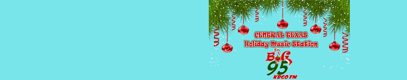 Enjoy All Your Favorite Christmas Music Favorites All Day Long! | BIG 95