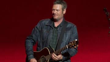 Music News - Blake Shelton Announces New Single 'God's Country': Hear The Teaser