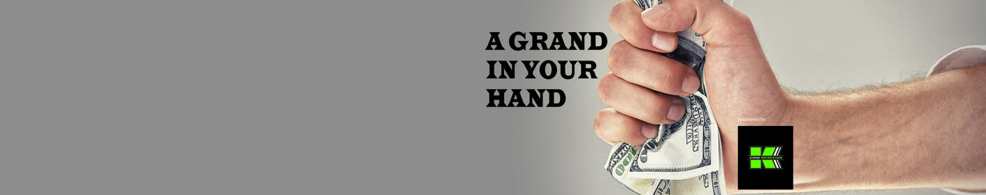 ONE GRAND IN YOUR HAND