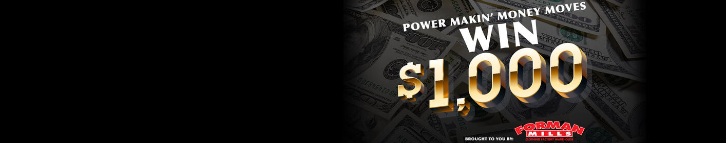 The Power Makin' Money Moves Contest: Win $1,000!