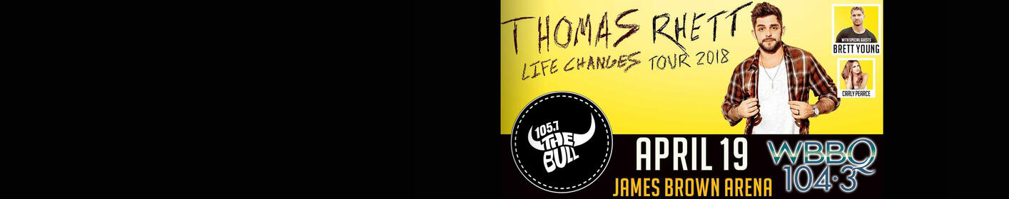 The Bull welcomes THOMAS RHETT & Friends - 4/19 @ James Brown Arena!