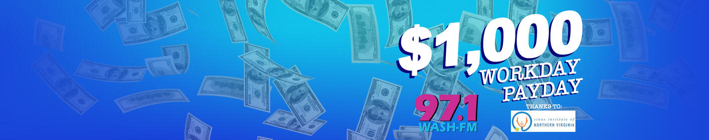 Listen At :25 After From 8A-5P For Your Chance To Win $1,000!