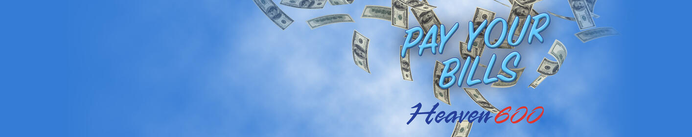Listen to Heaven 600 To Win $1,000 To Pay Your Bills!