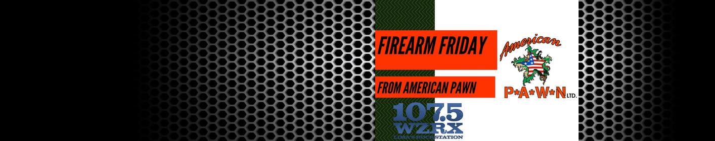 Enter To Win Firearm Friday From American Pawn
