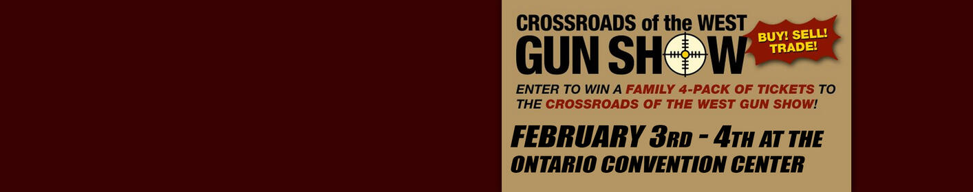 Win Your Tickets to the Crossroads of the West Gun Show!