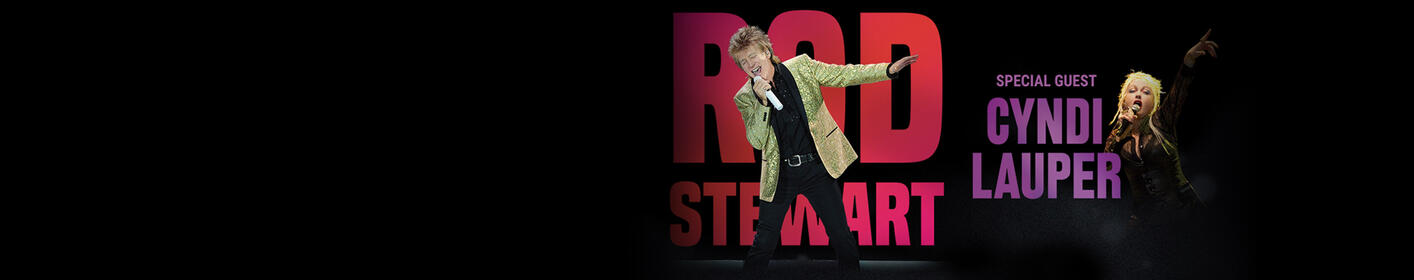 Rod Stewart with Cyndi Lauper August 19 at Hollywood Casino Amphitheatre!