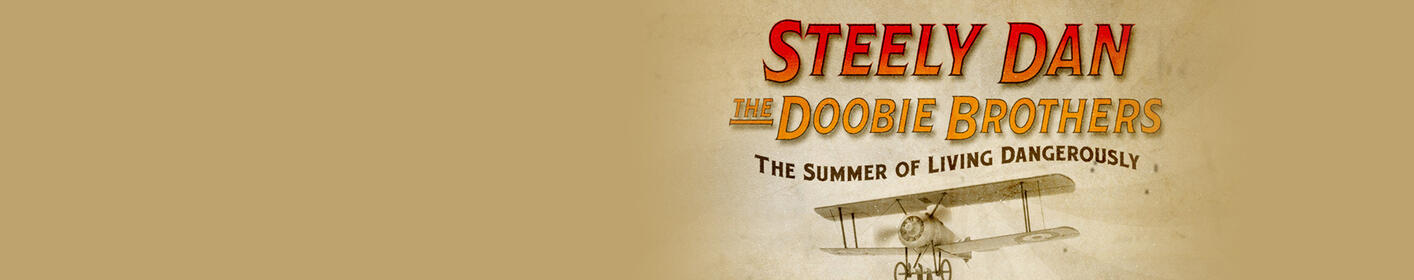 Win tickets to see Steely Dan and Doobie Brothers!