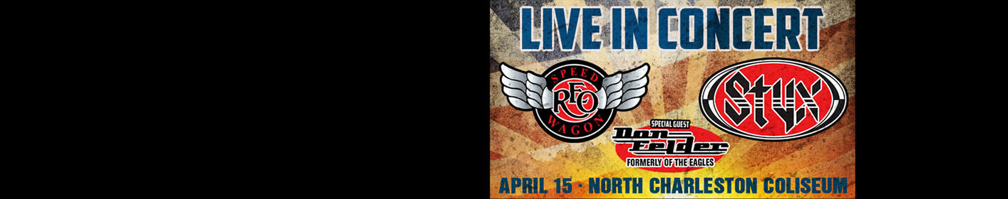 See REO Speedwagon & Styx at the North Charleston Coliseum on April 15