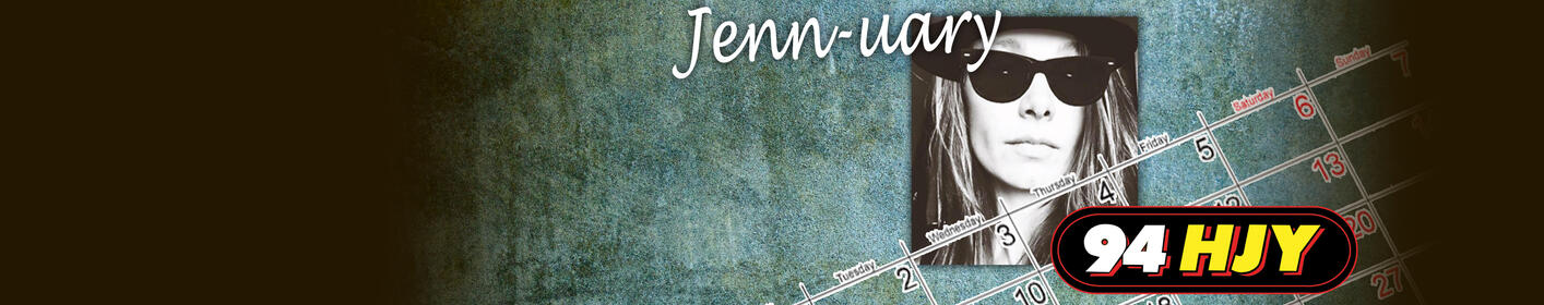 celebrate Jenn-uary with us all month long!