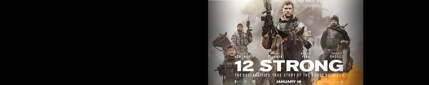 "See ""12 Strong"" before everyone else!"