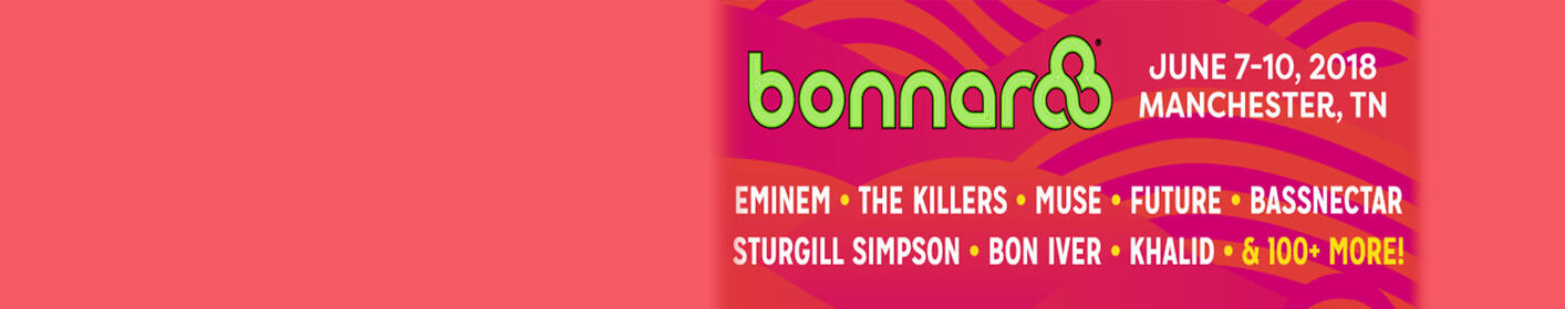 Enter to win tickets to Bonnaroo 2018!