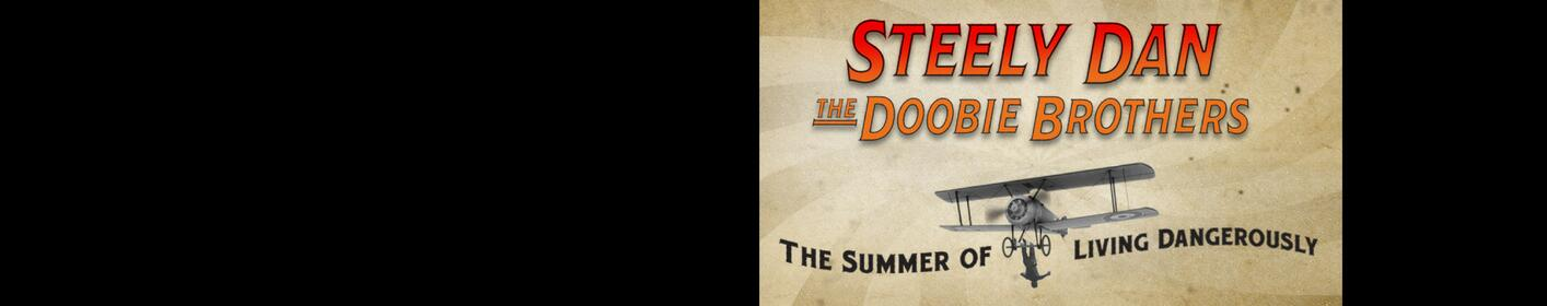 Click Here to Win tickets to see Steely Dan & The Doobie Brothers!