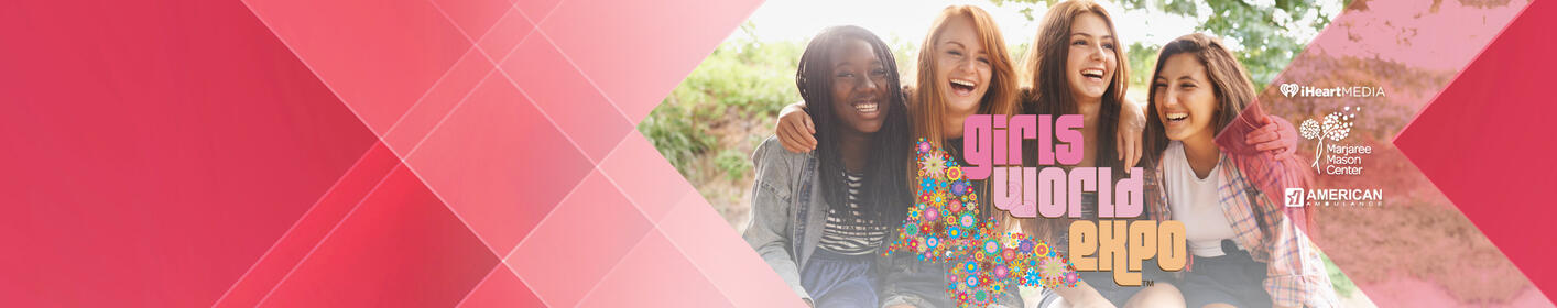 Register For FREE Tickets To Girls World Expo