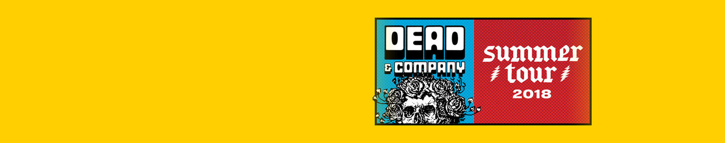 Just Announced - Dead & Company June 6th