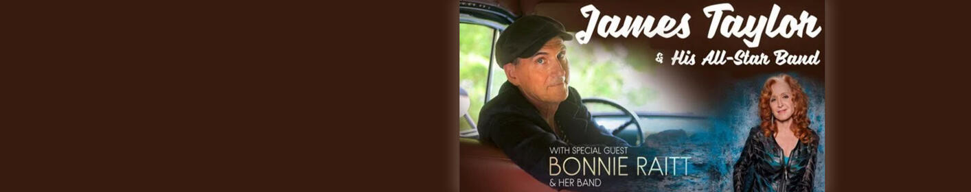 Enter for a chance to see James Taylor with special guest Bonnie Raitt!