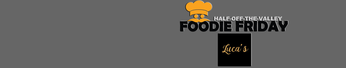 Foodie Fridays! Listen To ZZO to win a Lucas Italian Bistro Gift Certificate! For 1/2 Off Deals - Click here!
