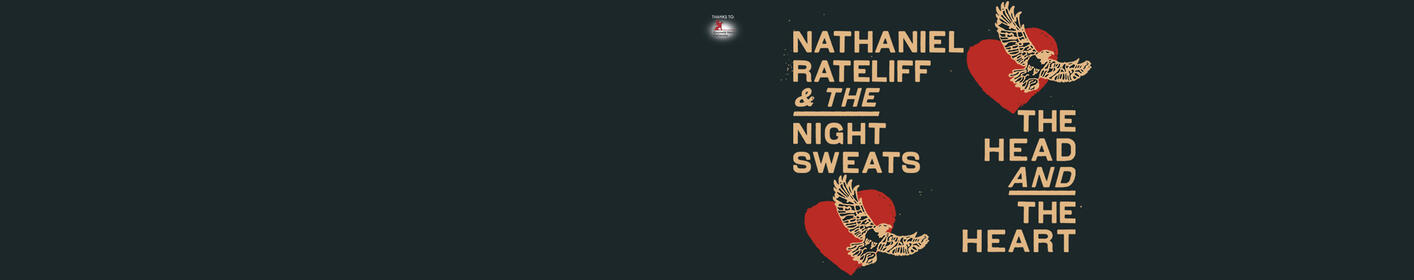 GUEST LIST: Nathaniel Rateliff & The Night Sweats and The Head and The Heart