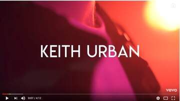 Todd Berry - WATCH: Keith Urban releases another new song!
