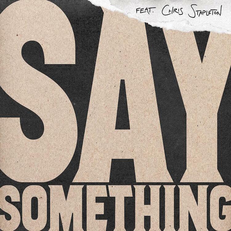 """Justin Timberlake featuring Chris Stapleton - """"Say Something"""""""