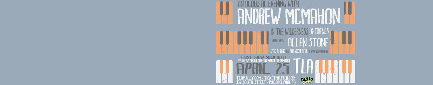 SOLD OUT GUEST LIST: Andrew McMahon in the Wilderness & Friends