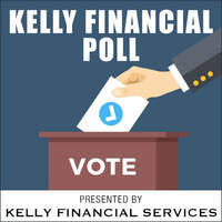 Kelly Financial Poll: Vote Now