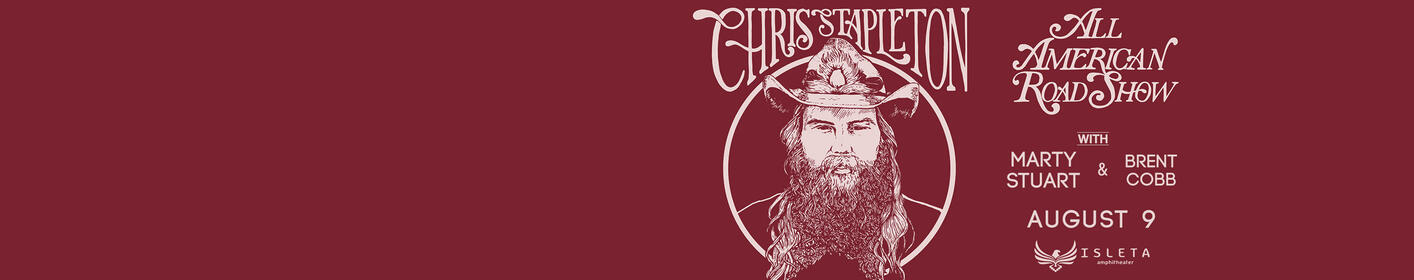Chris Stapleton Live At The Isleta Amphitheater!