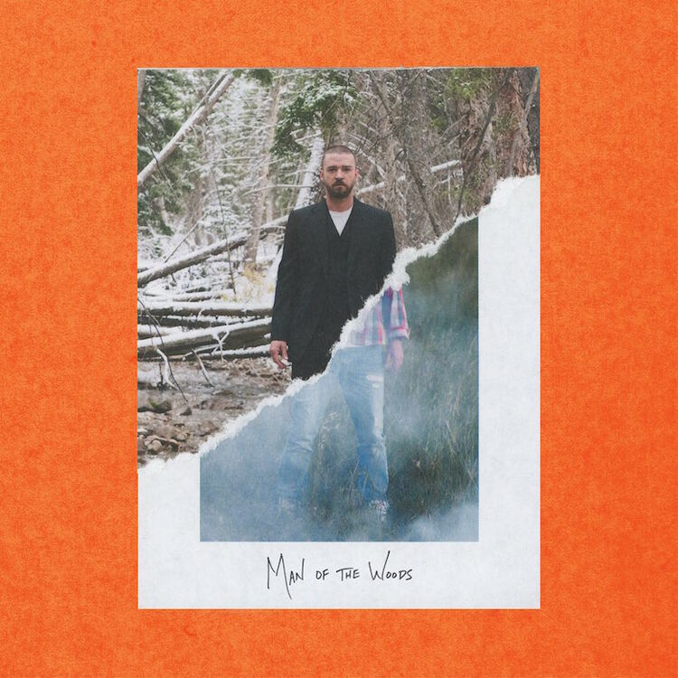 Justin Timberlake - 'Man of the Woods'