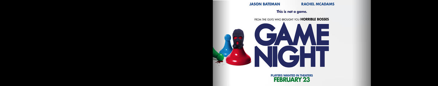 Win passes to our advance screening of Game Night!