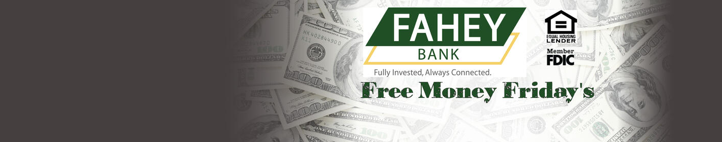 Fahey Bank Free Money Friday's