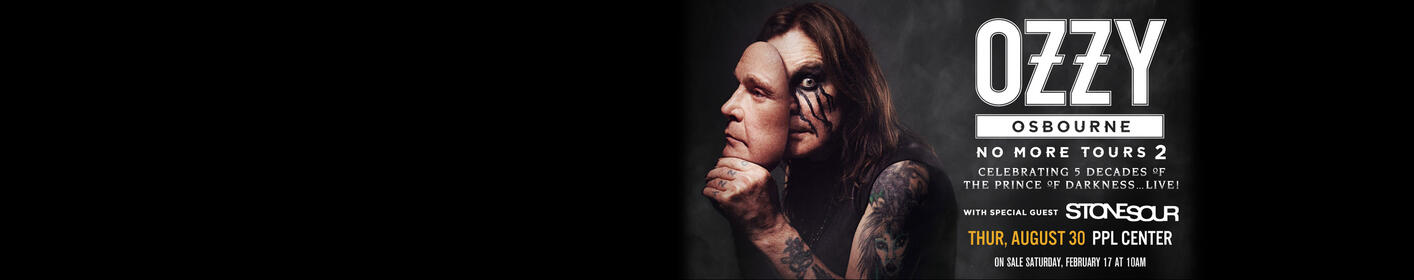 ZZO Presents: Ozzy Osbourne 'No More Tours 2' with Stone Sour at PPL Center! WIN Tickets to this SOLD OUT SHOW!