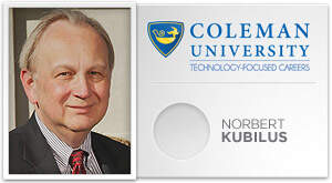 Spotlight on San Diego Business - Norbert Kubilus: Coleman University