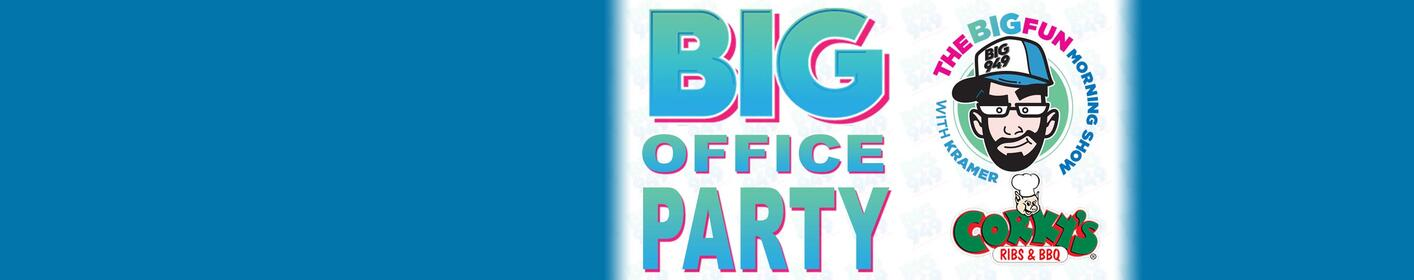 Win lunch for up to 25 people from Corky's and Kramer with the BIG Office Party!